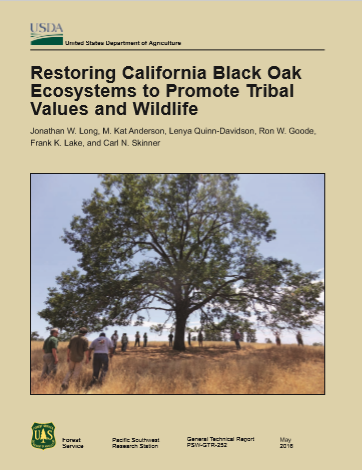 USDA - Restoring California Black Oak Ecosystems to Promote Tribal Values and Wildlife